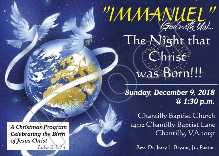 Immanuel - Christmas Program   Sunday Dec 9 @ Chantilly Baptist Church   Chantilly   Virginia   United States