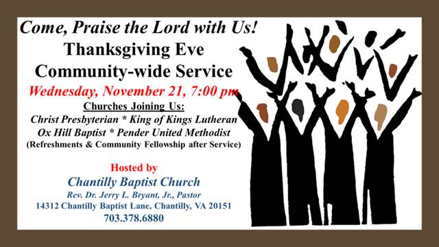 Thanksgiving Eve Community Wide Service @ Chantilly Baptist Church | Chantilly | Virginia | United States
